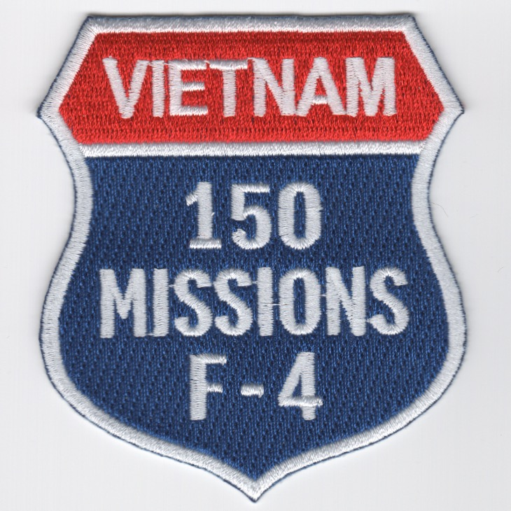 F-4 '150 Missions/North Vietnam' Shield Patch