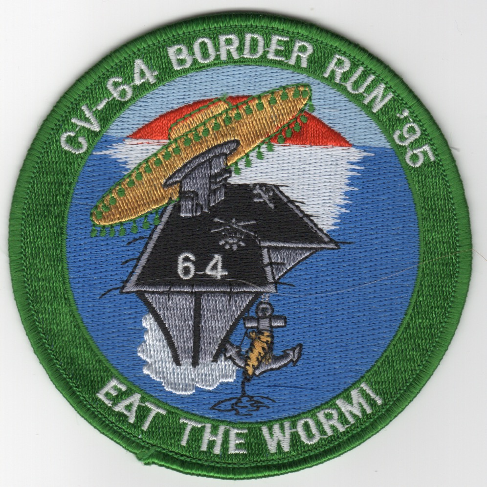 409) CV-64 1995 'BORDER RUN' Cruise Patch