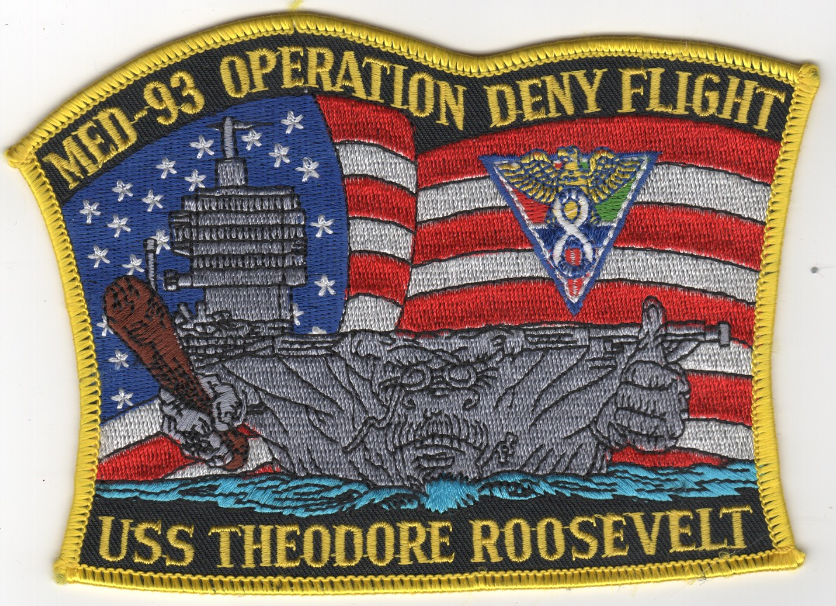 CVN-71/CVW-8 '1993 'DENY FLIGHT' Patch