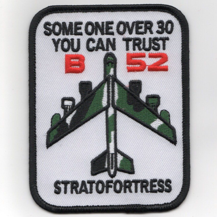 B-52 'SOMEONE OVER 30' Patch (White)