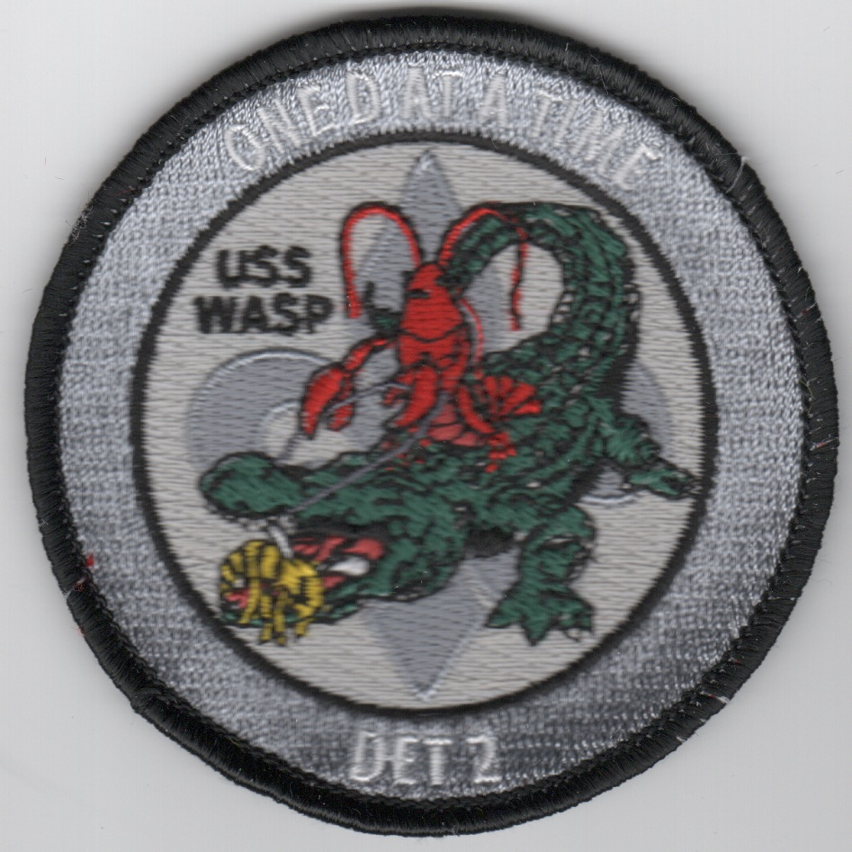 USS WASP 'One D at a Time' Patch (Gray)