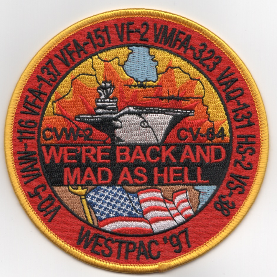 CV-64/CVW-2 1997 WPAC 'MAD AS HELL' Cruise Patch