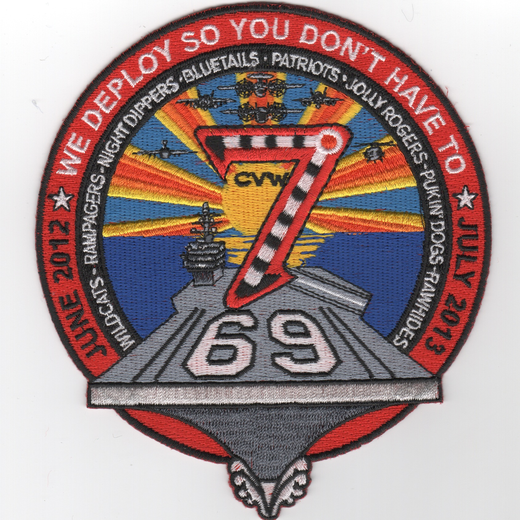 CVN-69/CVW-7 2013 'We Deploy' Cruise Patch (Red)