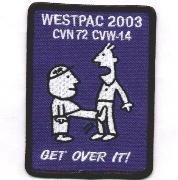 CVN-72/CVW-14 2002/2003 Get-Over-It Cruise Patch