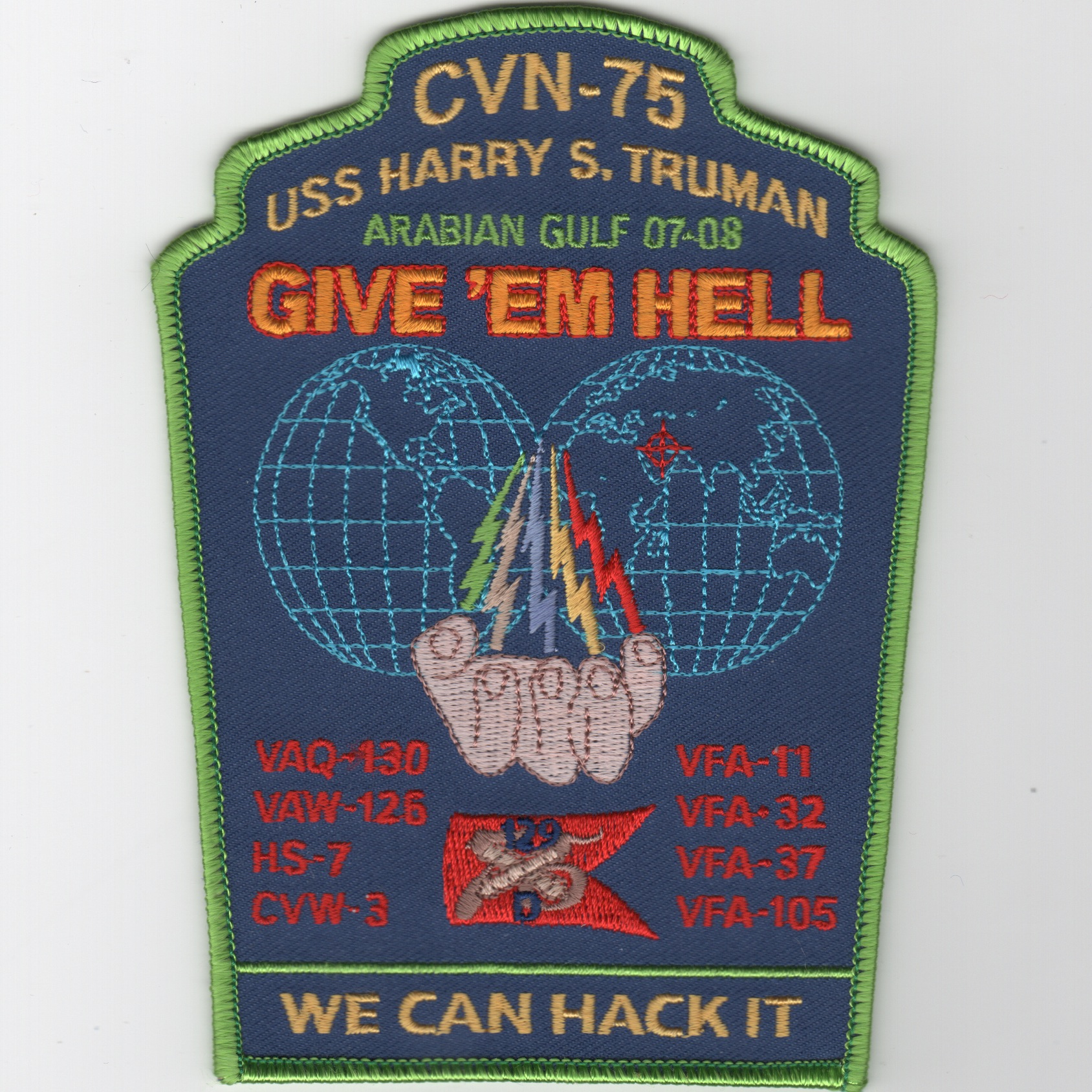 CVN-75 2007-08 'Hack It' Cruise Patch