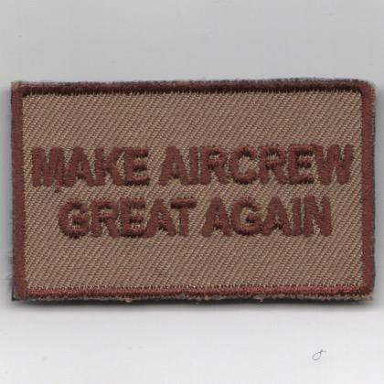FSS - 'Make AIRCREW Great Again' (Des/Velcro)