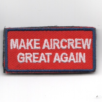 FSS - 'Make AIRCREW Great Again' (Red/Velcro)