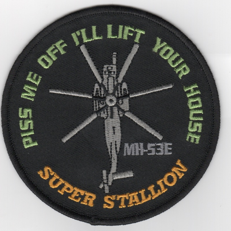 MH-53E 'PISS ME OFF' Patch